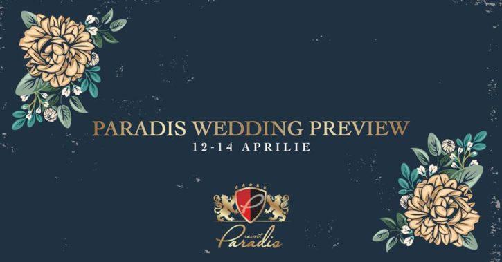 Vrei ca unicul vostru eveniment să fie adus aminte cu drag de către voi și invitații voștri? Paradis Wedding Days 12-14 aprilie!