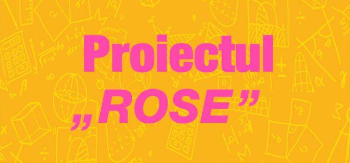 proiectul-rose