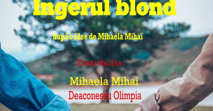 """""""Îngerul blond"""", spectacol dedicat poetului Nichita Stănescu, la Teatrul Municipal """"Ariel"""""""